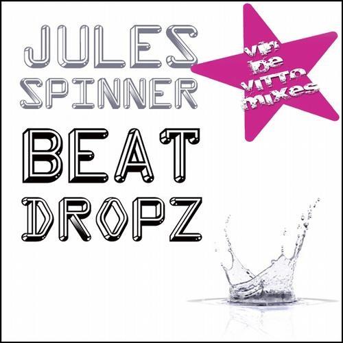 Jules Spinner - Beat Dropz (Disco Destruct) VDV Radio Edit