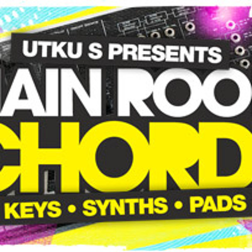 Utku S Presents Mainroom Chords