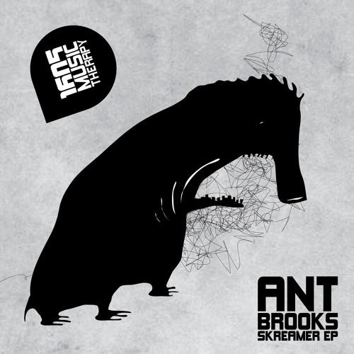 Ant Brooks - Skreamer (Original Mix) [1605]
