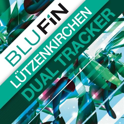 Lutzenkirchen - Dual Tracker (Original Mix) [BluFin]