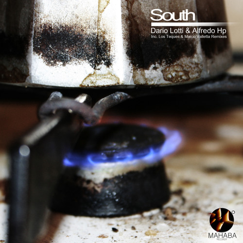 Dario Lotti & Alfredo HP - South (Los Teques Remix)