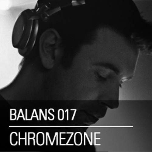 Chromezone - Balans Podcast 017