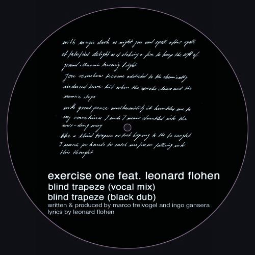 Exercise One feat. Leonard Flohen - Blind Trapeze (Vocal Mix)