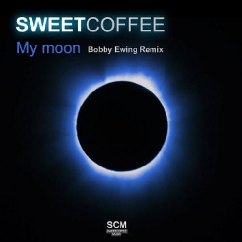 SweetCoffee MyMoon BobbyEwingRmx (CMS Master)