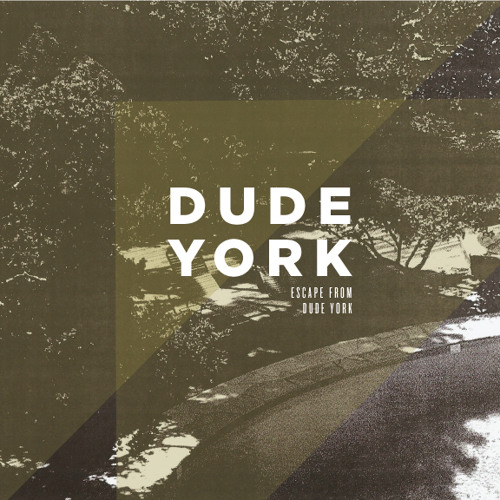 Dude York - Fuck City