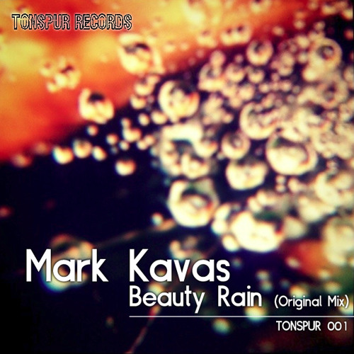 Mark Kavas - Beauty Rain (Original)