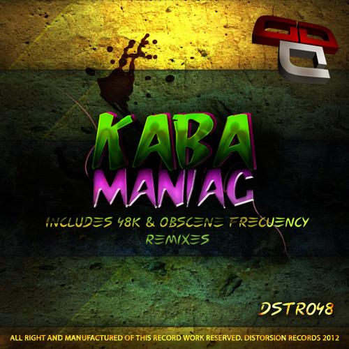 [DSTR048]Kaba - Maniac( Obscene Frequenzy Remix)