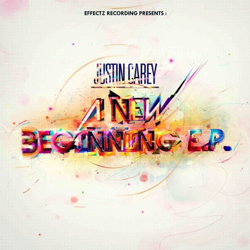 Justin Carey - A New Beginning EP - OUT NOW