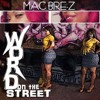Mac Bre-Z- Word On The Street