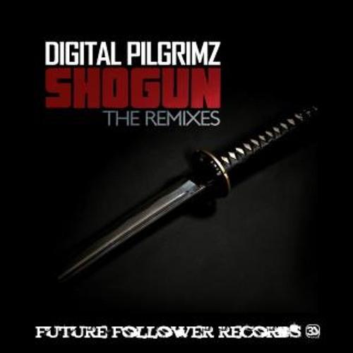 Shogun by Digital Pilgrimz (Krucial Remix)