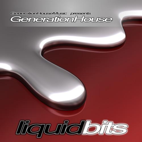 GenerationHouse - Liquid Bits (Original Mix)
