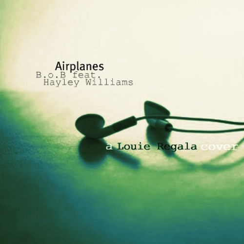 Airplanes (Cover) - Louie Regala