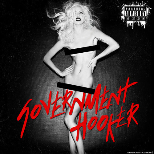 Lady Gaga - Government Hooker (Tyler Nelson Club Banger Remix)