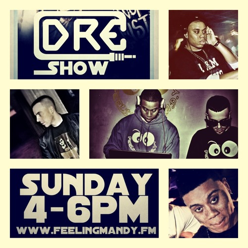the DRE show - HipHop - 20/05/12 - www.feelingmandy.fm