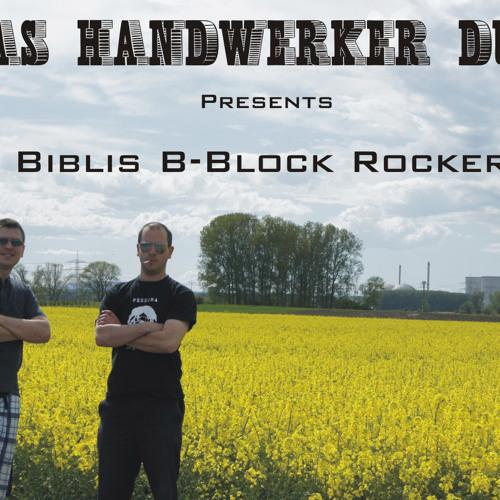 Das Handwerker Duo - Biblis B-Block Rocker
