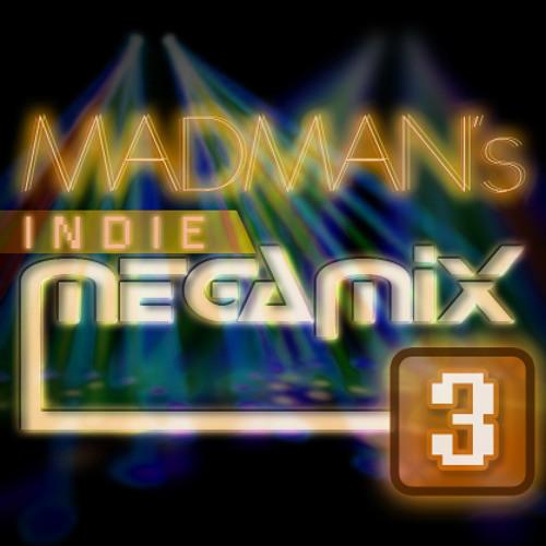 MADMAN INDIE MEGAMIX 3 - PART IV