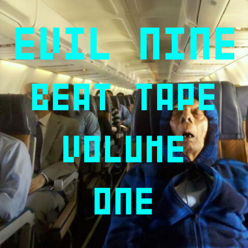 Evil Nine - Beat Tape Volume One