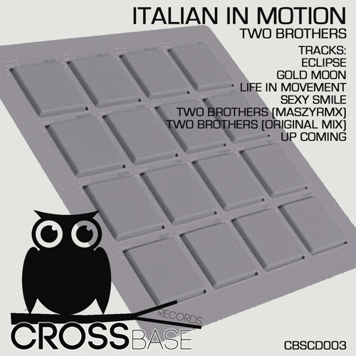 [CBSCD003] Italian In Motion - Two Brothers Album [OUT NOW]