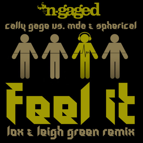 Cally Gage vs MDA and Spherical - Feel It (Lox and Leigh Green remix) **OUT NOW**