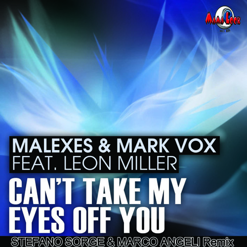 Can't take my eyes of you . Stefano Sorge & Marco Angeli remix