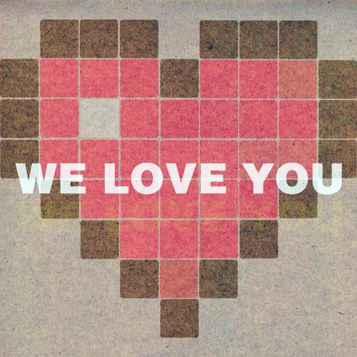 Ryan Crane - We Love You