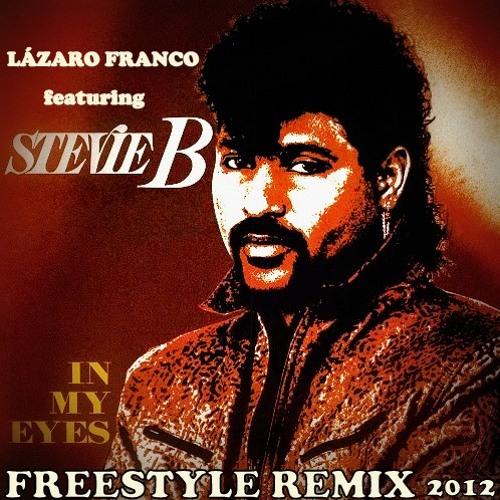 Stevie B - In My Eyes (Remix 2012 By Lázaro Franco)