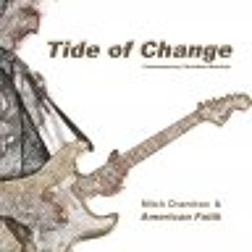 Tide of Change - with Dan Lilly & Julie Welter