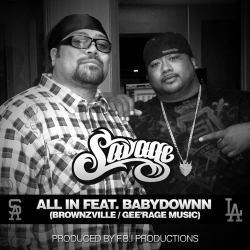 Savage - All In featuring Babydownn (Brownzville)
