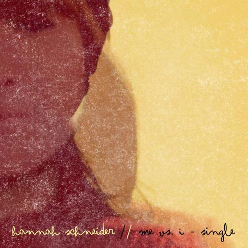 Hannah Schneider - Me vs. I (Rimski Bronson Remix)