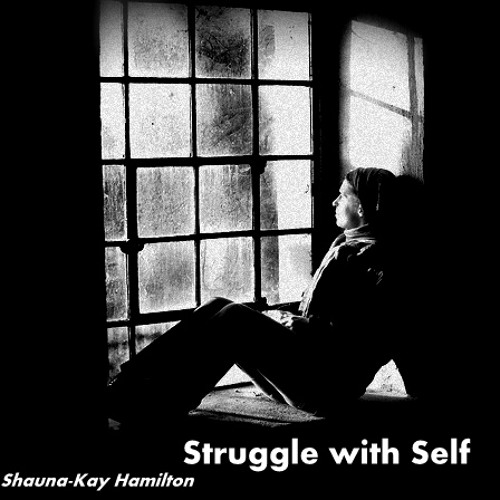 The Struggle with Self