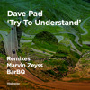 Dave Pad — Going Nowhere (BarBQ Remix)