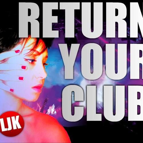 RETURN YOUR CLUB LjK