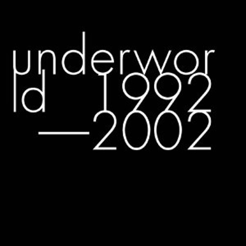 Underworld - Born Slippy .NUXX