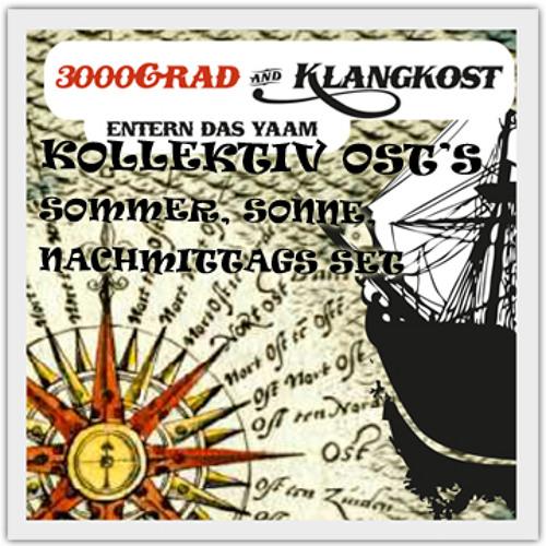 """Kollektiv Ost @ """"3000° & Klangkost Entern Das YAAM"""" 20.05.2012"""