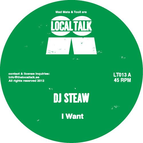 DJ Steaw - I Want (LT013, Side A)