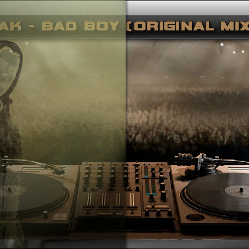 Dj Clubëak - Bad Boy (Original Mix)