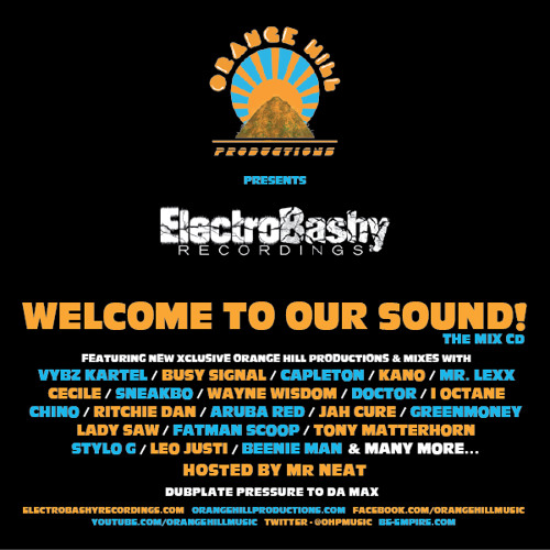 FREE DOWNLOAD!!! ORANGE HILL PRESENTS ' ELECTROBASHY ' Welcome To Our Sound!1.1 THE MIX CD (new updated,bonus trax!!)