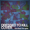 Dressed to Kill (New Found Glory Nick Santino cover)
