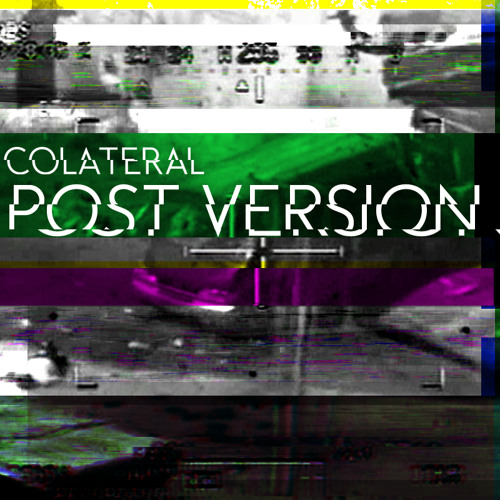 Colateral - Post version