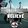 Smoker Twins - Believe (Frank Minoia Philharmonic road mix)