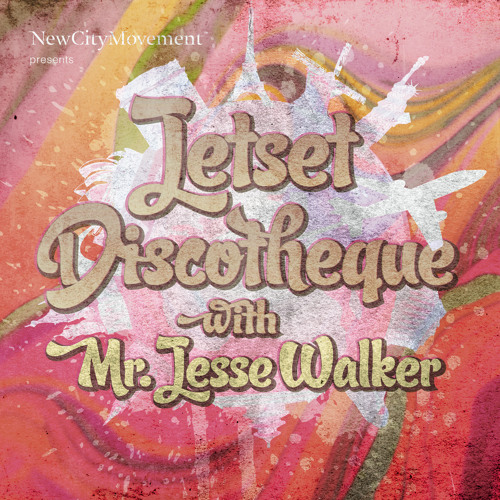 Jetset Discotheque with Mr. Jesse Walker @ W. Lounge