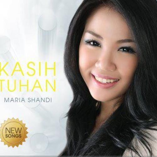 Maria Shandi - Kasih Tuhan