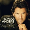 Tomas Anders - You're My Heart, You're my Soul