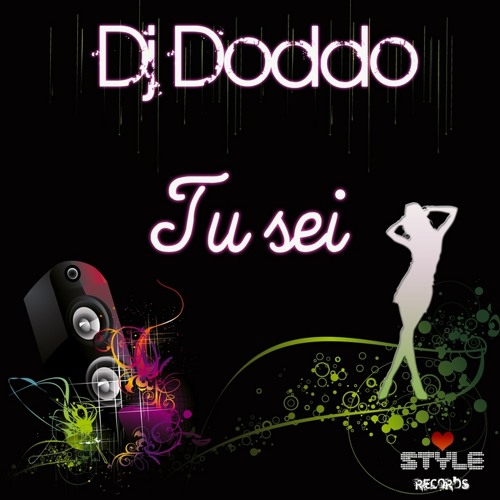 ♪♫♬Free Download♬♫♪ Dj Doddo - Tu Sei (Andrea Decibel ManiALCielo Mix)