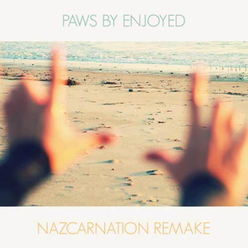 Enjoyed - Paws (NazcarNation Remake)
