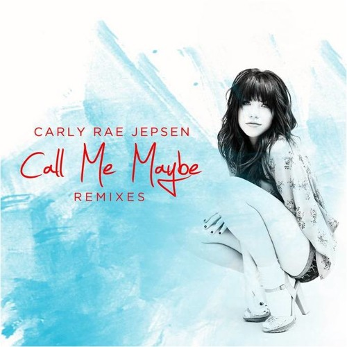 Carly Rae Jepsen - Call Me Maybe (Manhattan Clique Remix)
