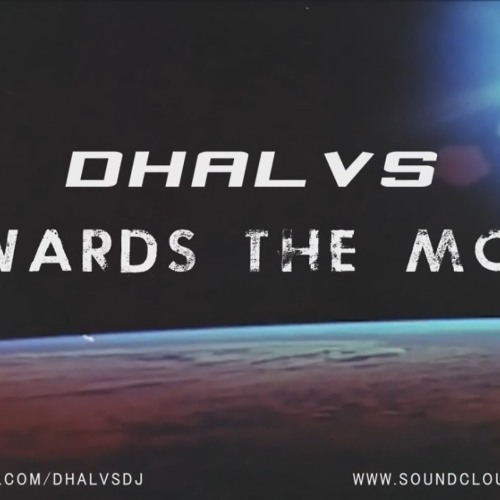 Dhalvs - Towards The Moon (Original Mix) [Dupe Records]