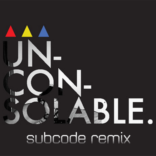 Ambassadors - Unconsolable (Sub:Code Remix) [Free Download]