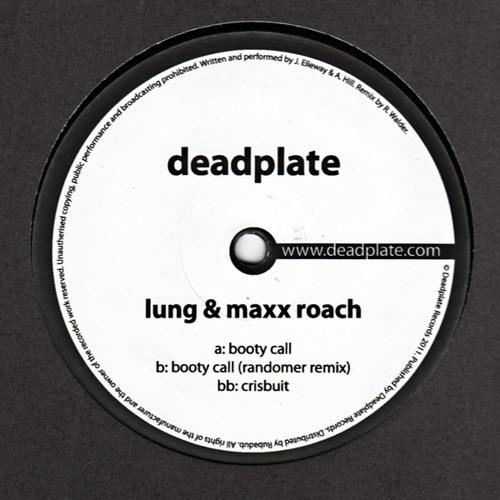 DPL001 Lung & Maxx Roach - Booty Call (Randomer Remix)
