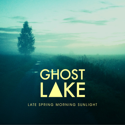 Ghost Lake - With a Small Voice
